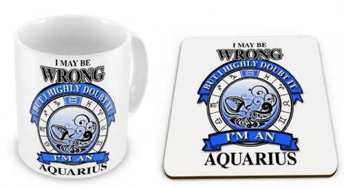 Zodiac Star Sign I May Be Wrong But I Highly Doubt It Mug with Coaster Gift Set - Blue